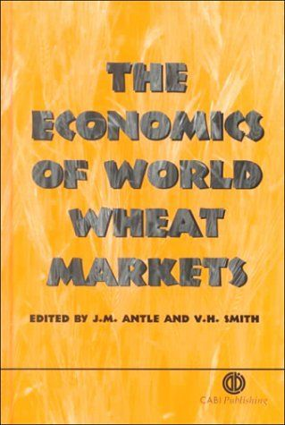 The economics of world wheat markets cabi by john m antle the economics of world wheat markets cabi by john m antle 15395 fandeluxe Choice Image