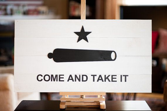 Come And Take It Wood Flag Come Take It Flag Texas Wood Etsy Wood Flag Come And Take It Wooden Flag