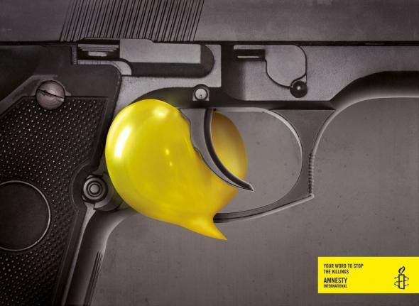 Amnesty International: Your word, Gun | Ads of the World™