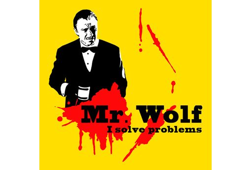 Mr. Wolf, aka, Pulp Fiction