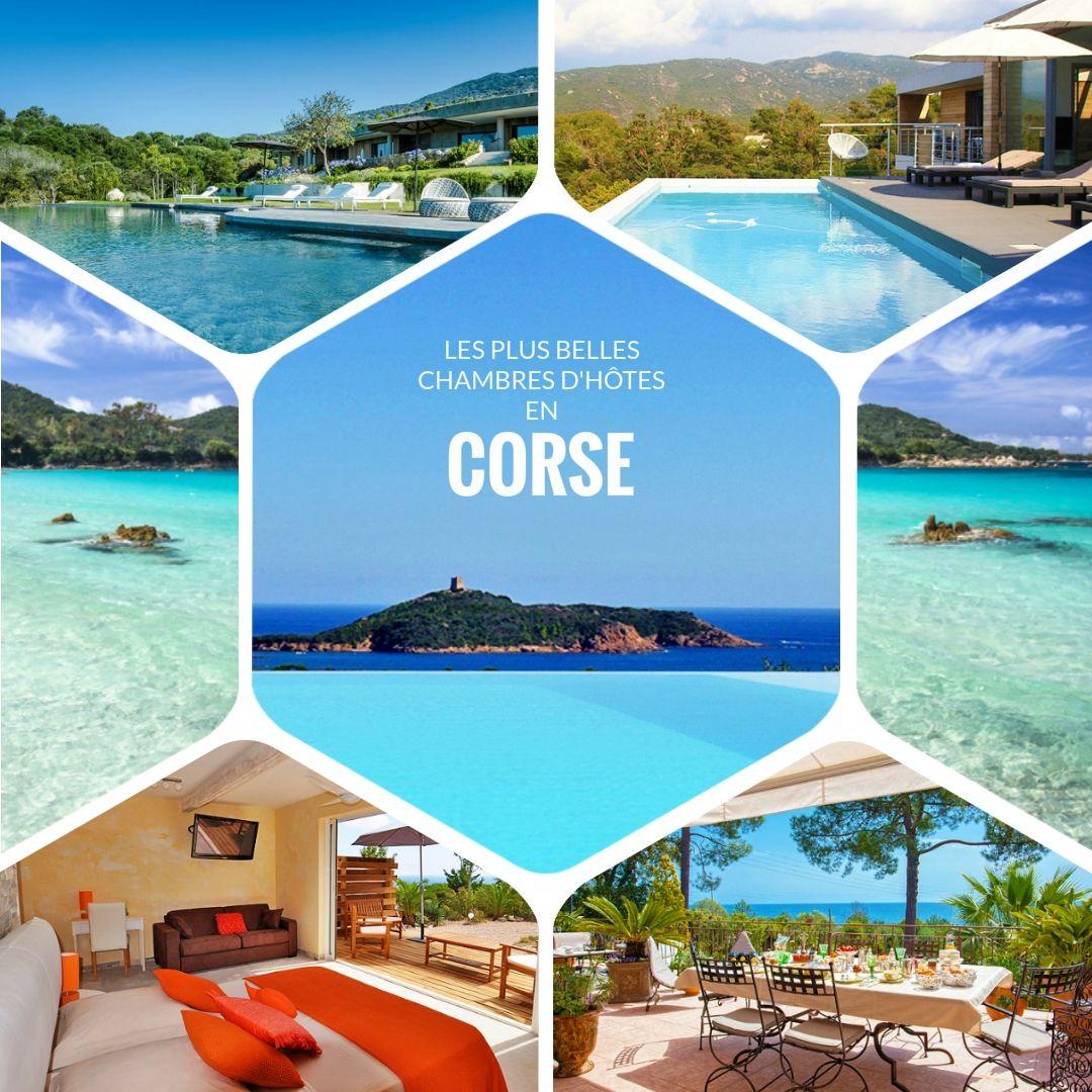 Les Plus Belles Chambres D Hotes En Corse Pour Vos Prochaines Vacances En Corse Laissez Vous Charmer Par Ces Maisons D Hote Corse Vacances Corse Chambre D Hote