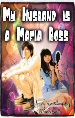 My Husband is a Mafia Boss - Prologue - YanaBells | Mario