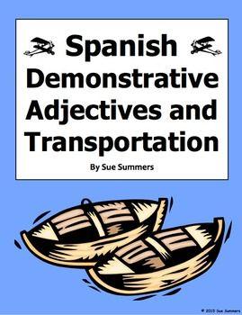 Spanish Demonstrative Adjectives and Transportation Worksheet #1 ...