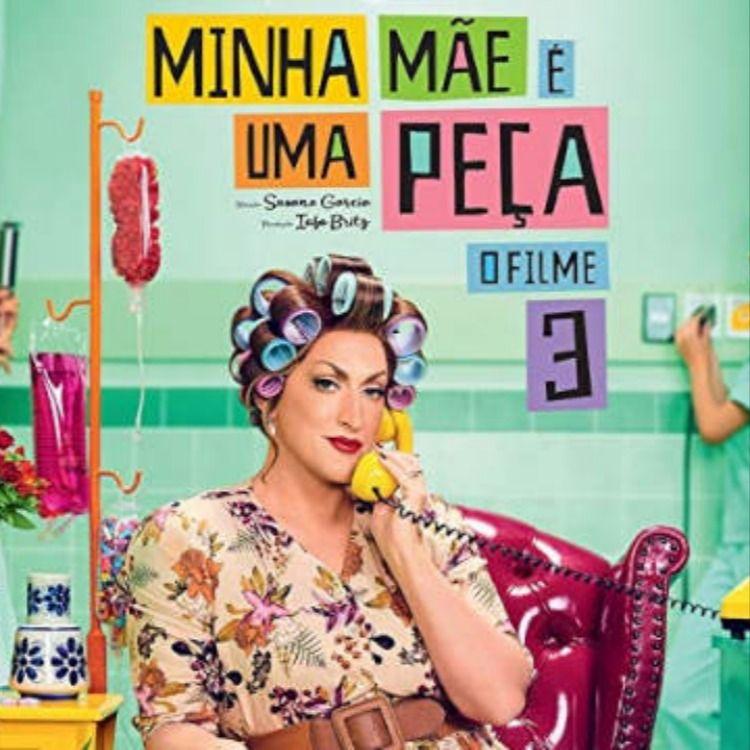 63 Frases Do Filme Minha Mae E Uma Peca 3 Em 2020 Com Imagens