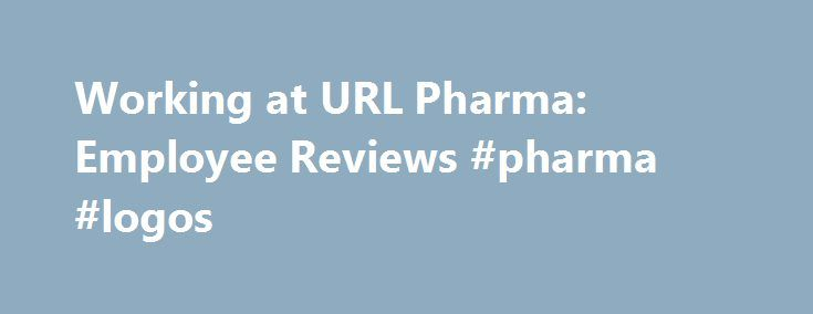 Working At Url Pharma Employee Reviews Pharma Logos Http