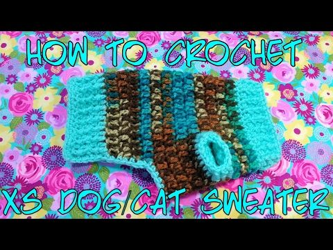 How To Crochet A Xs Dogcat Puppykitten Sweater Hd Youtube To