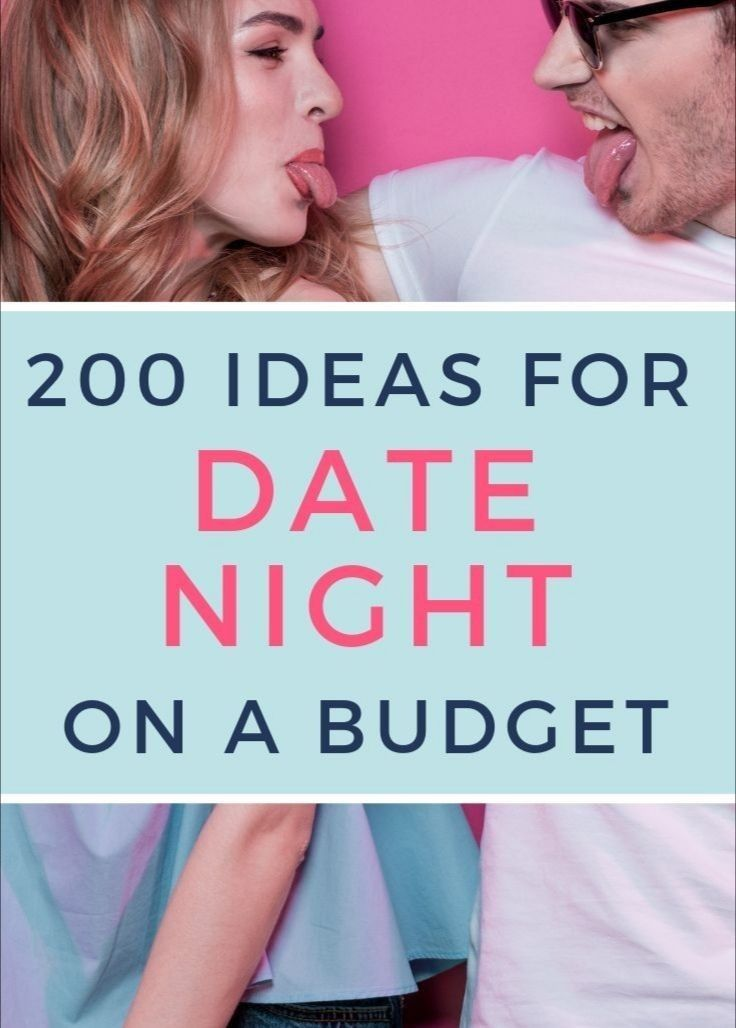 200 IDEAS FOR DATE NIGHT ON A BUDGET