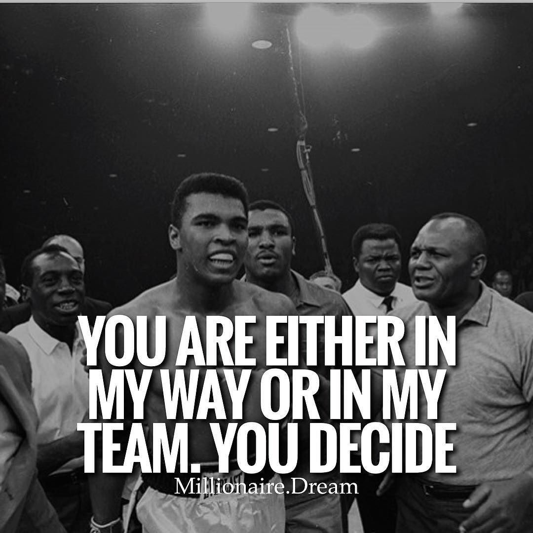 Are You With Me Or Against Me On My Team Or Simply In My Way Leave