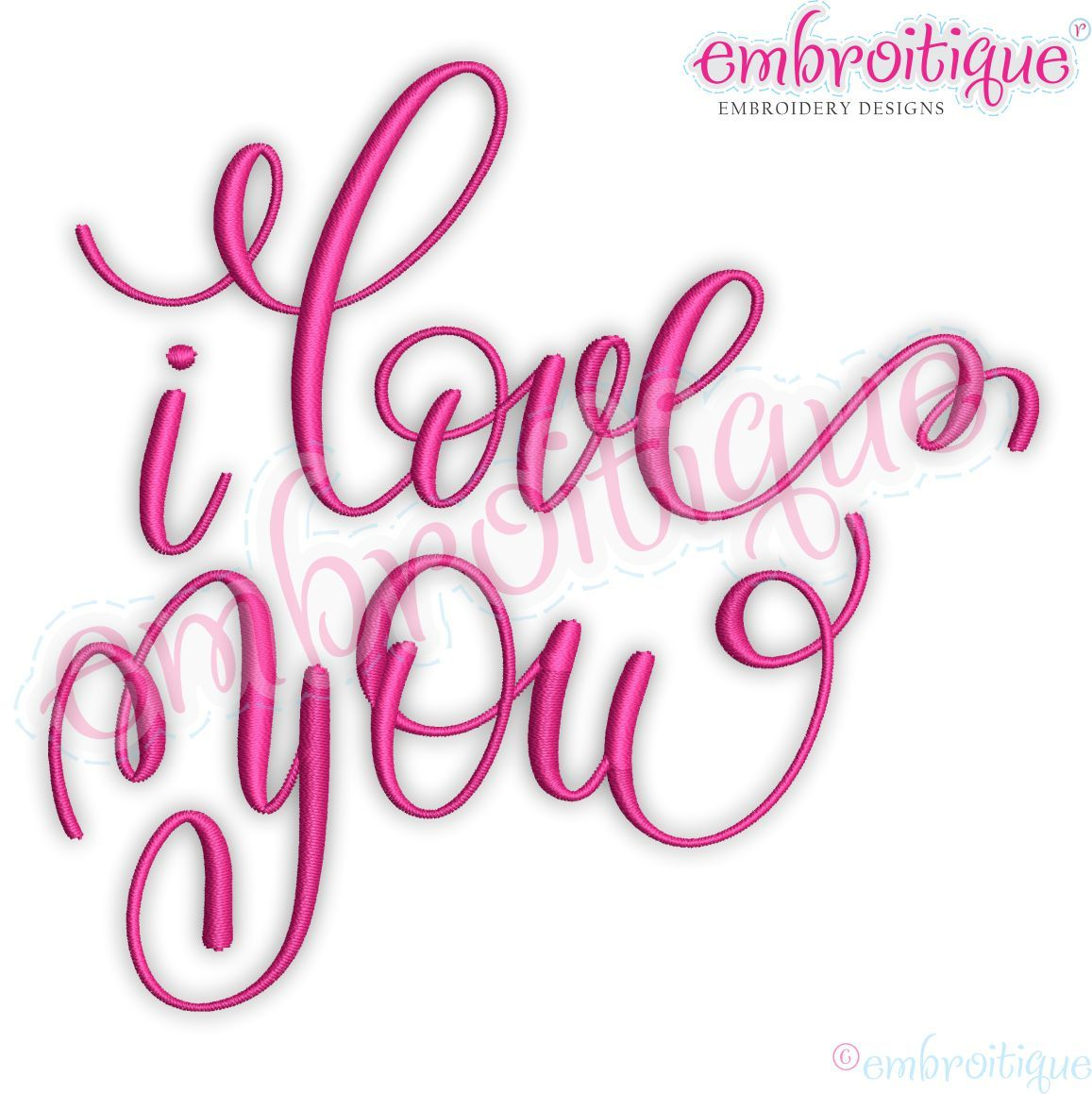 I Love You Calligraphy Script Machine Embroidery Design