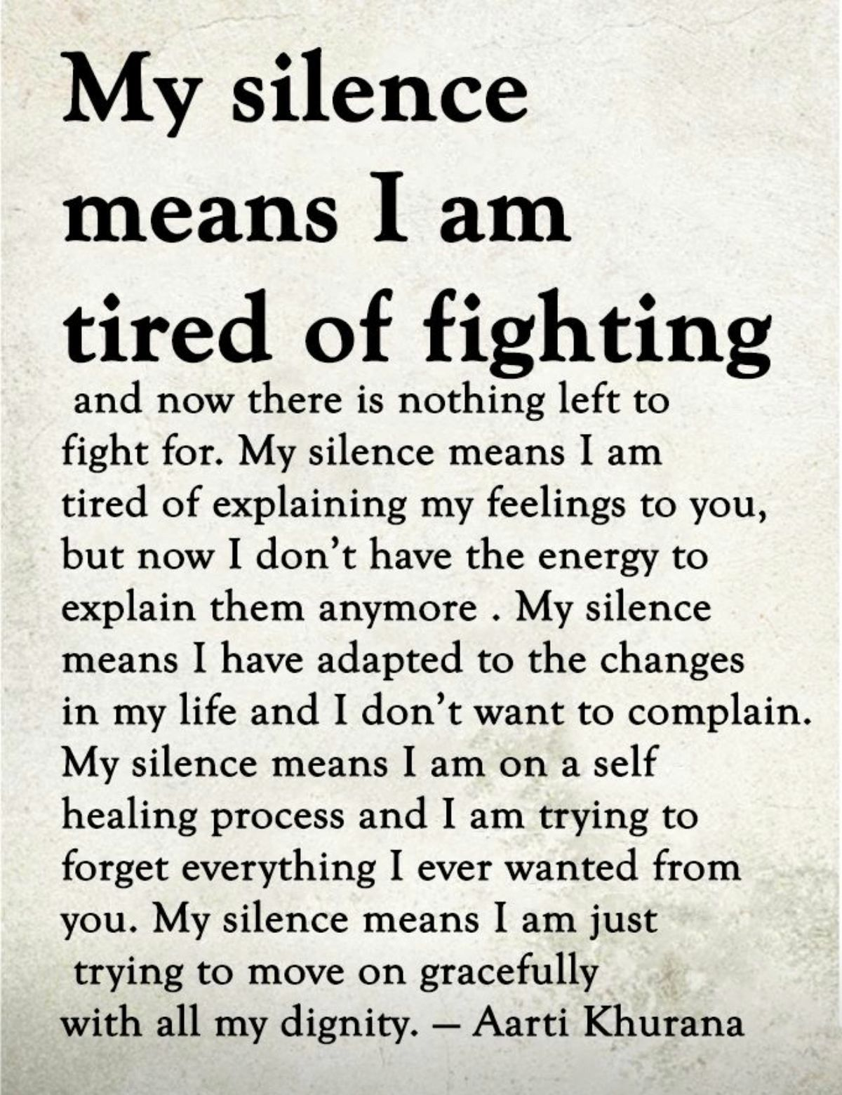 My Silence Means #silence, #feelings, #emotions, #changes ...