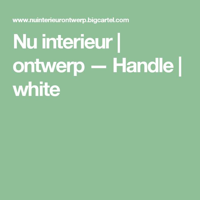 Nu interieur | ontwerp — Handle | white