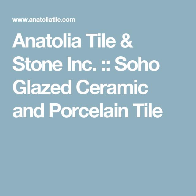 Anatolia Tile & Stone Inc. :: Soho Glazed Ceramic and Porcelain Tile