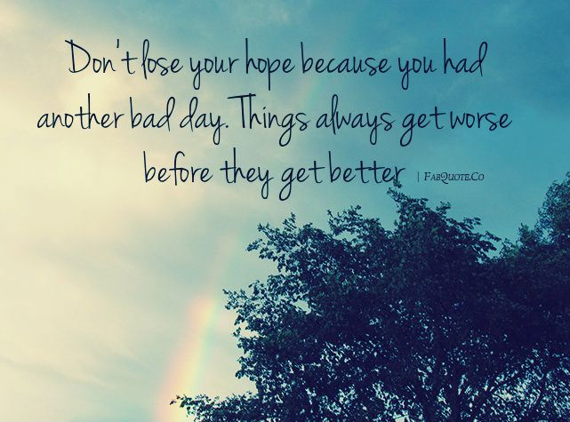 Don T Lose Your Hope Fabulous Quotes Hope Quotes Fabulous Quotes Losing Hope Quotes