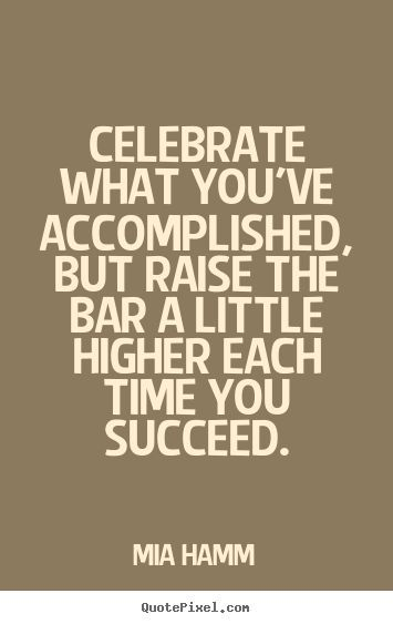Best Quotes About Success Mia Hamm Picture Quotes Celebrate What