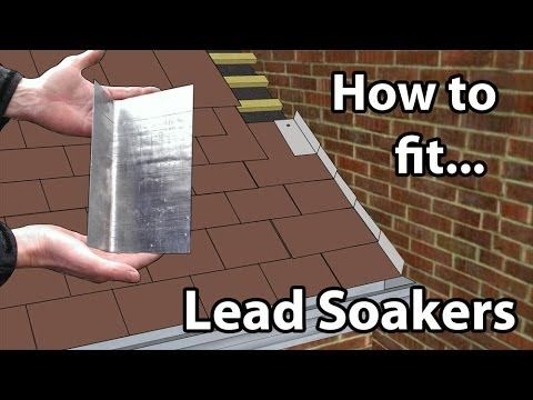 How To Fit Lead Soakers Lead Soakers For A Wall Or Chimney Stacks Youtube Slate Roof Roof Roof Plan