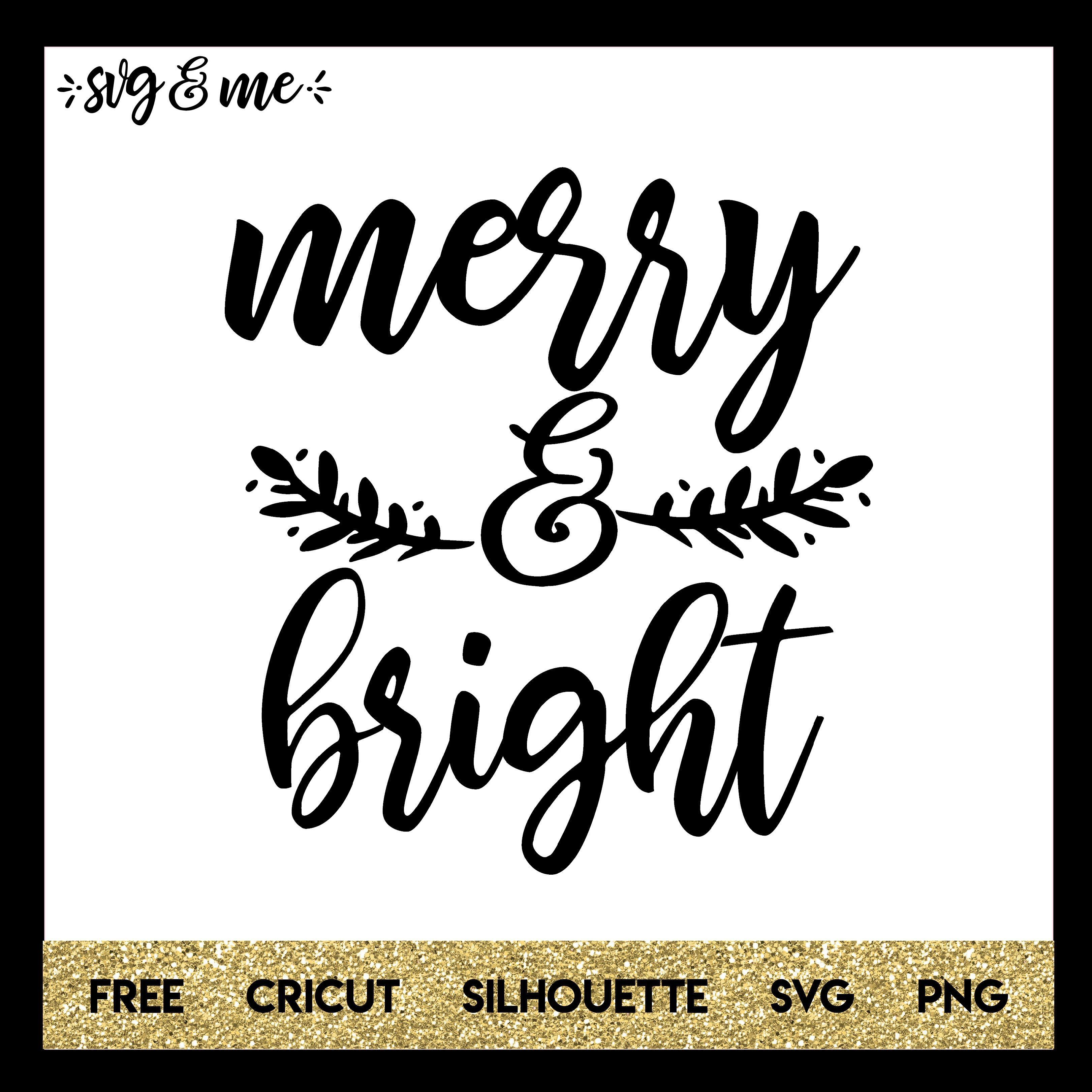 Holiday Merry and Bright Cricut, Christmas svg, Merry