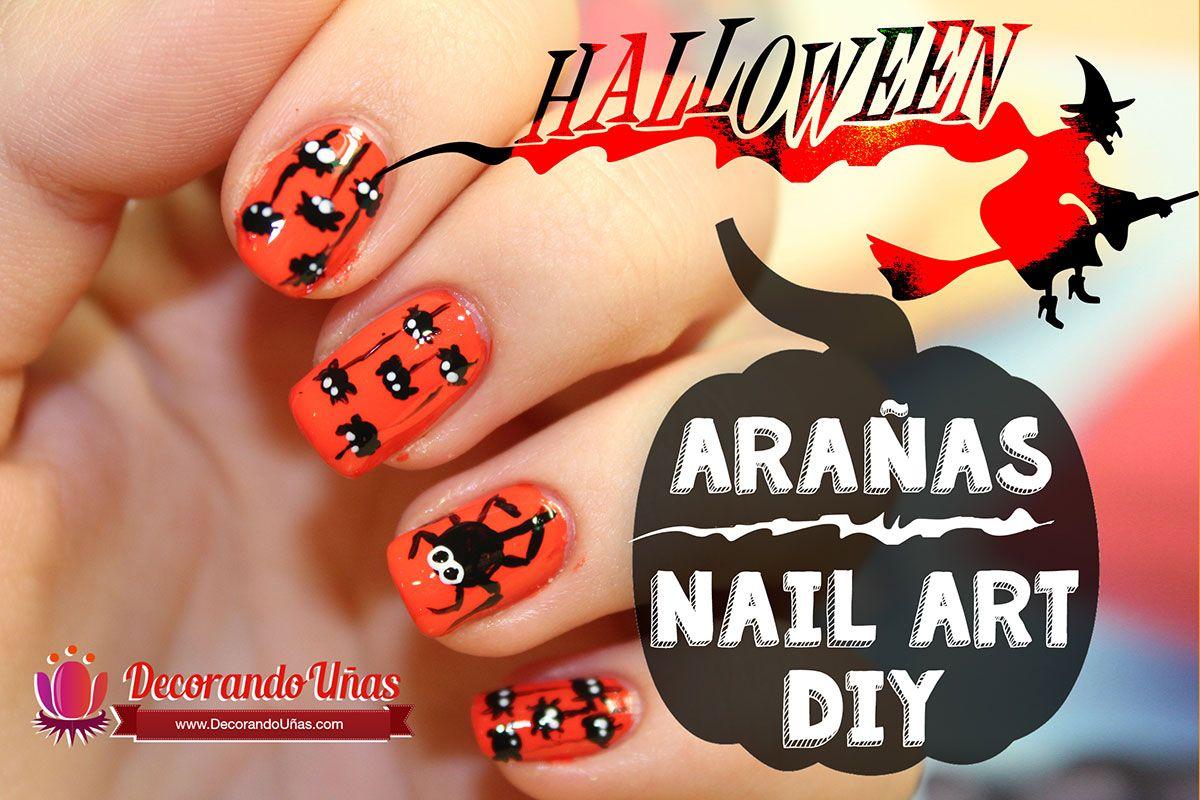 Unas Decoradas Para Halloween Aranas Halloween Nail Art Diy