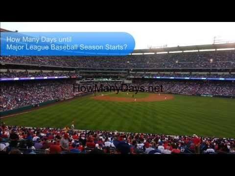 How Many Days Until Major League Baseball Season Starts Howmanydays Net Baseball Season Major League How Many Days