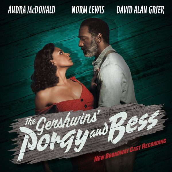 Various Artists - The Gershwins' Porgy and Bess New Broadway Cast Recording. Saw it on 9/1/2012.