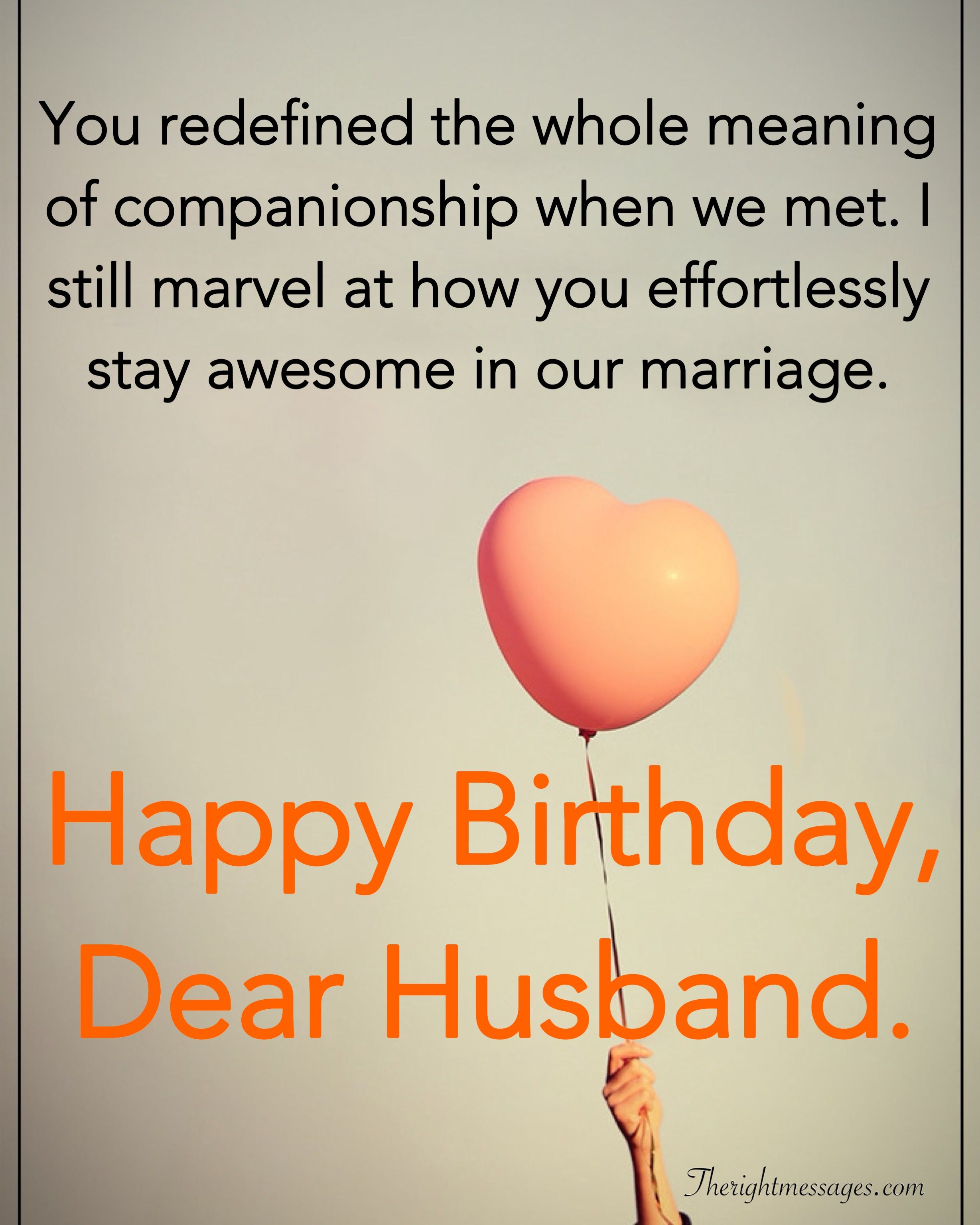 28 Birthday Wishes For Your Husband Romantic Funny Poems The Right Messages Birthday Wish For Husband Happy Birthday Husband Quotes Birthday Wishes Funny