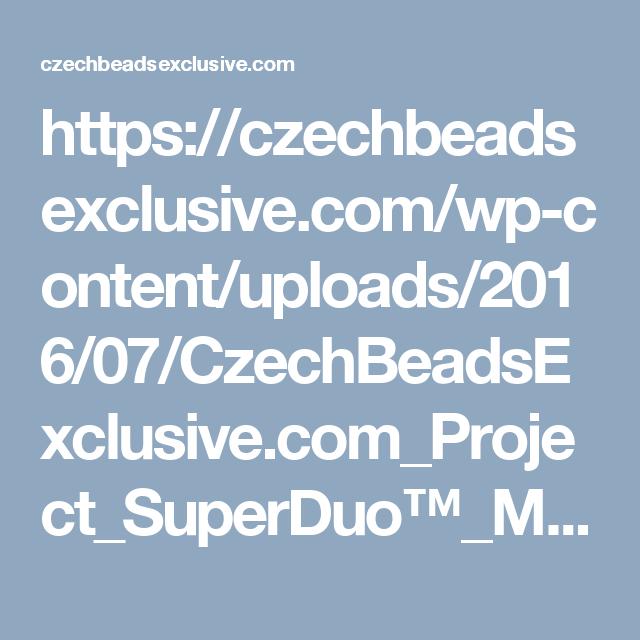 https://czechbeadsexclusive.com/wp-content/uploads/2016/07/CzechBeadsExclusive.com_Project_SuperDuo™_MATUBO_8-0_LILY-_BEADED_BEAD.pdf