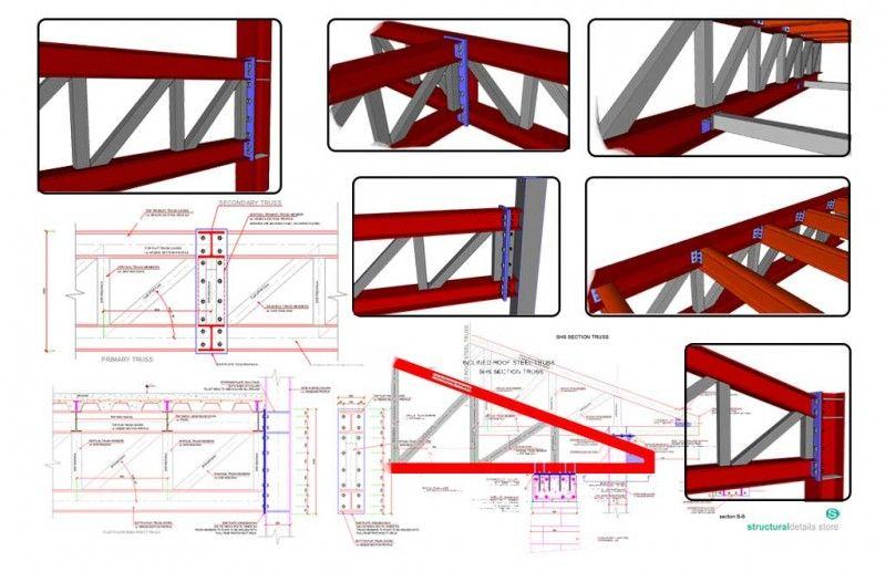 Steel Trusses Complete Set Of Details Steel Trusses Steel Architecture Roof Truss Design