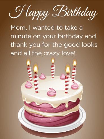 Thanks Mom Birthday Cake Card Birthday Greeting Cards By Davia Birthday Cake Greetings Birthday Cake Messages Birthday Cards For Mother