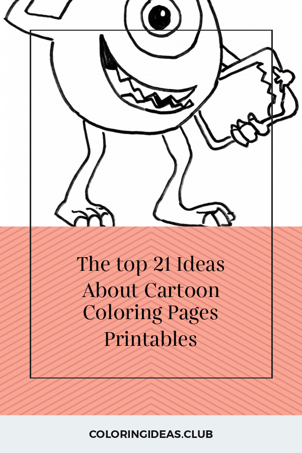 The Top 21 Ideas About Cartoon Coloring Pages Printables Cartoon Coloring Pages Coloring Pages Owl Coloring Pages