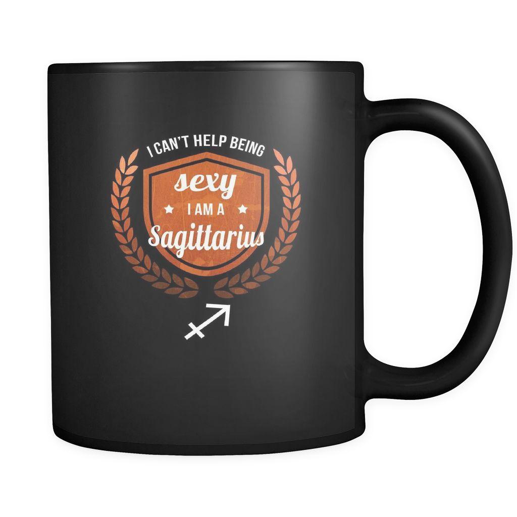 Zodiac I can't help being sexy I'm a sagittarius 11oz Black Mug