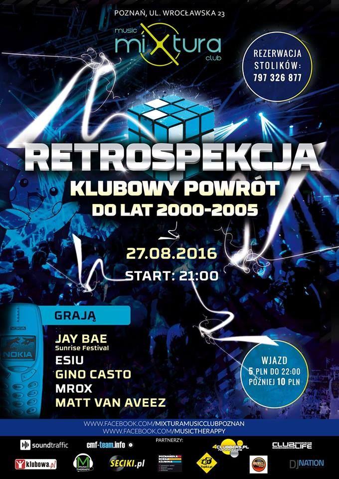 Retrospekcja Vol. 9 Mixtura Music Club 27.08.2016