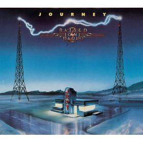 Raised On Radio Album Covers Journey Albums Classic Album Covers