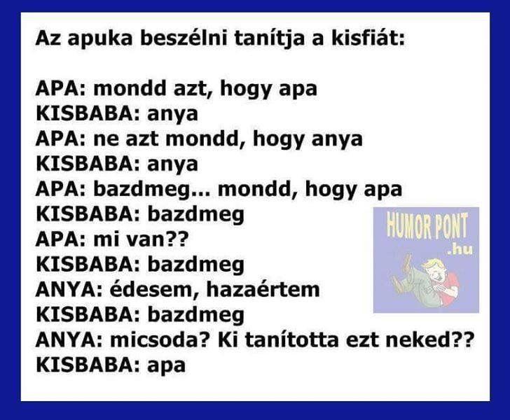 vicces apás idézetek Pin by B. Enikő on Hahaha :)) | Jokes quotes, Funny moments