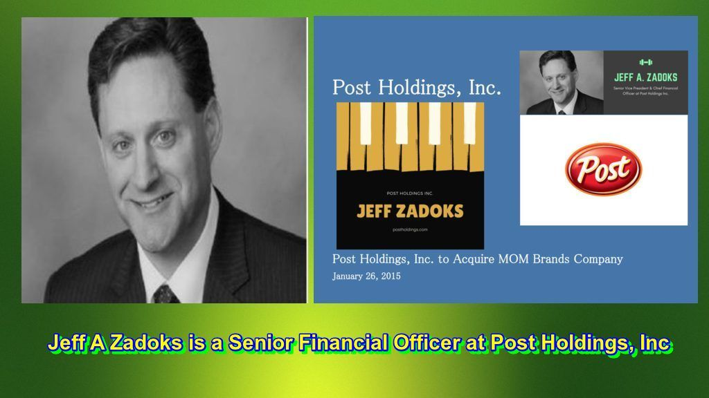 Jeff_A_Zadoks is working in Post Holdings, Inc company as