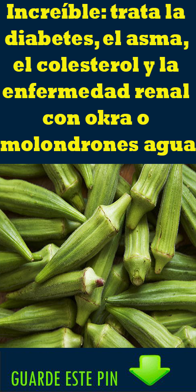 beneficios para la salud de okra y diabetes