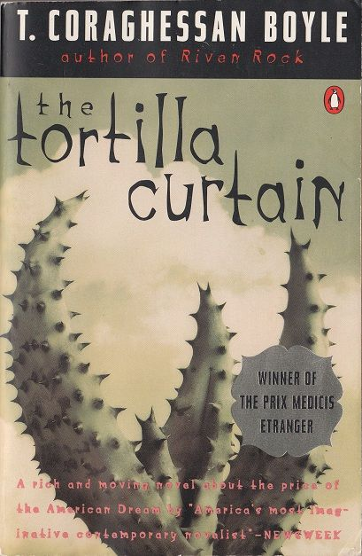 T C Boyle The Tortilla Curtain 1995 Books To Read