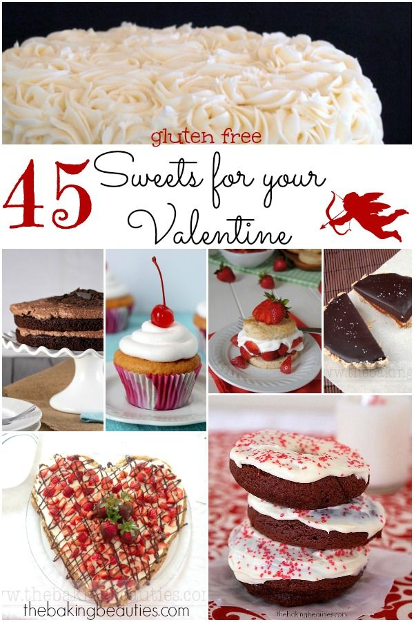 45 Gluten Free Sweets For Your Valentine Gluten Free Sweets