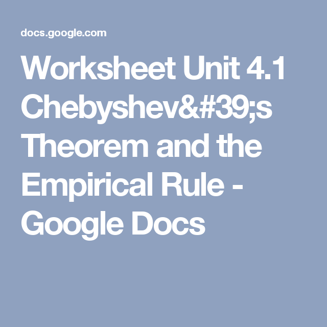 Worksheet Unit  ChebyshevS Theorem And The Empirical Rule