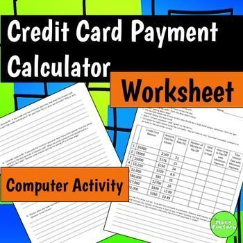 How Much Does Credit Cost?This activity is meant to give students a - credit card payoff calculator spreadsheet