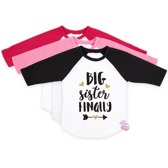 ac355aca2 Big Sister Finally, Pregnancy Announcement Shirt, Promoted to Big Sister, Siblings  Shirt, Big Sister