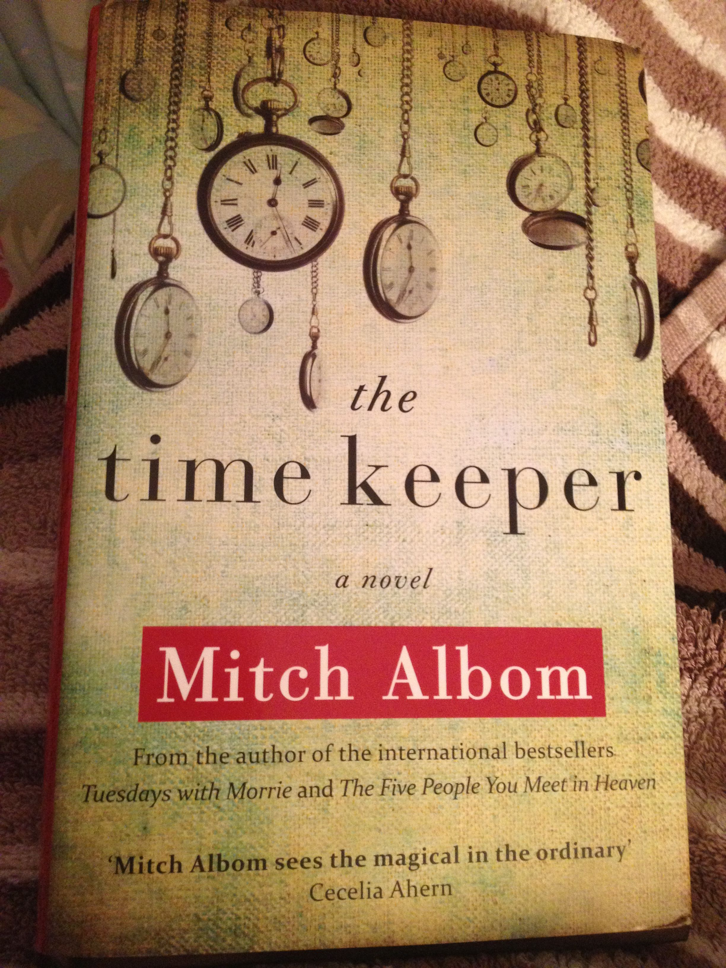 The Time Keeper, Mitch Albom One common fear: the fear of time running out.