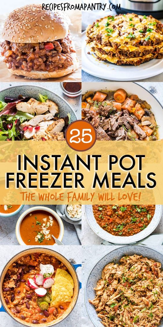 25 Easy Instant Pot Freezer Meals