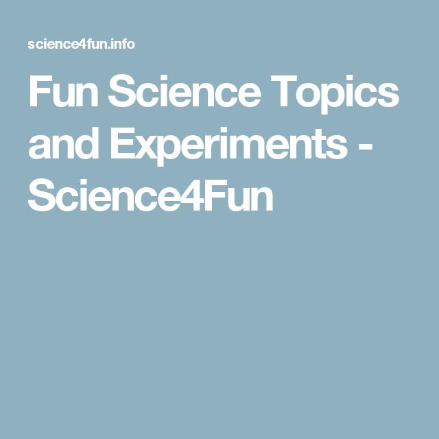fun science topics