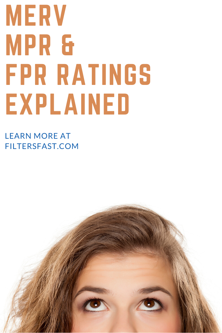 MERV, MPR, and FPR ratings for filters. What do they stand