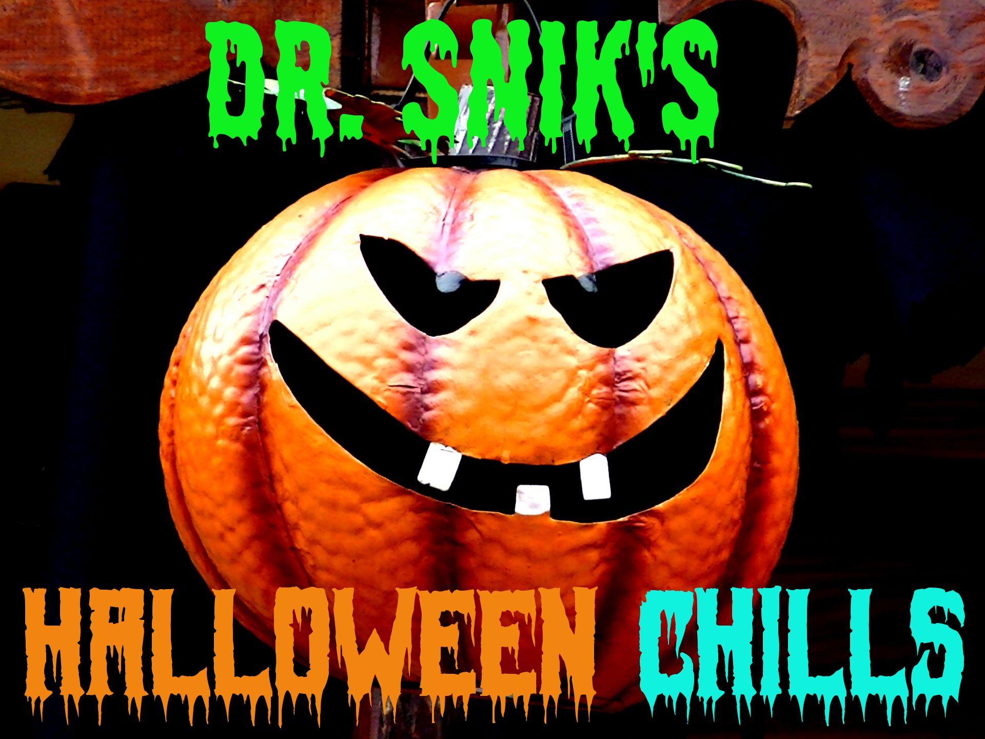 pindr. snik's halloween chills on dr. snik's halloween chills