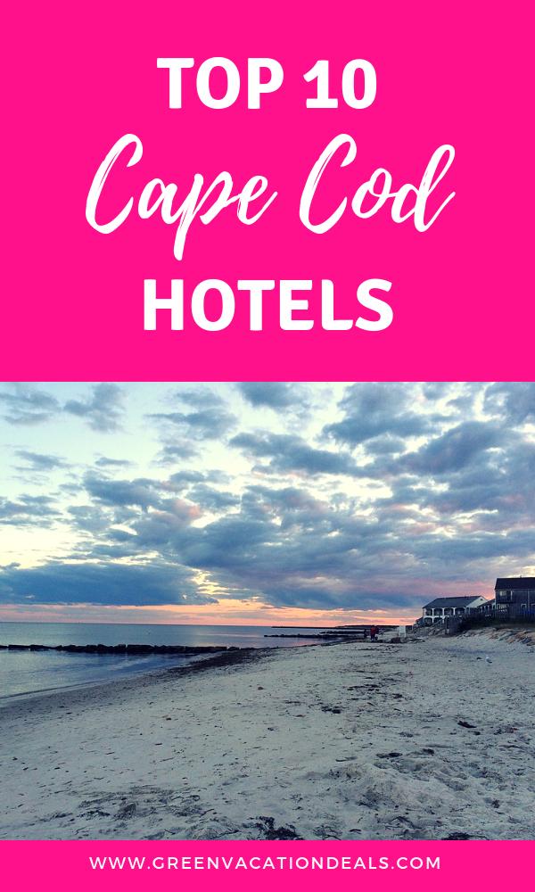 Top 10 Cape Cod Hotels Cape Cod Hotels Cape Cod Beautiful Beach Vacations