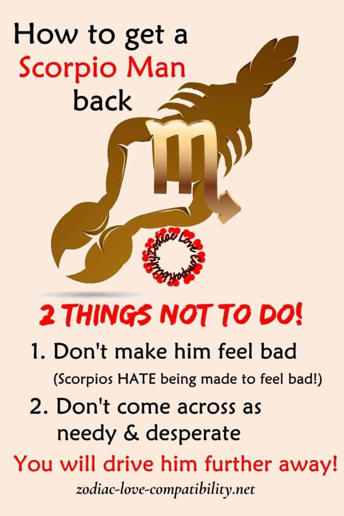 Learn How To Win Back Scorpio Man! Learn what NOT to do to