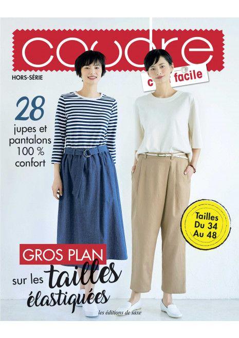 Coudre cest facile hors série 27 – 28 jupes et pantalons 100 % confort