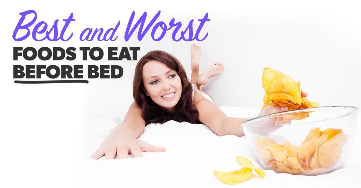 Best & Worst Food to Eat Before Bed Eat, Foods to eat, Food