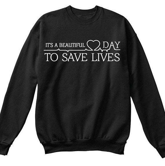 7ebb8a56 Its a beautiful day to save lives sweatshirt. Greys anatomy merchandise. Greys  anatomy tshirt. Are you a fan of Derek Shepherd? Then this cozy sweatshirt  ...