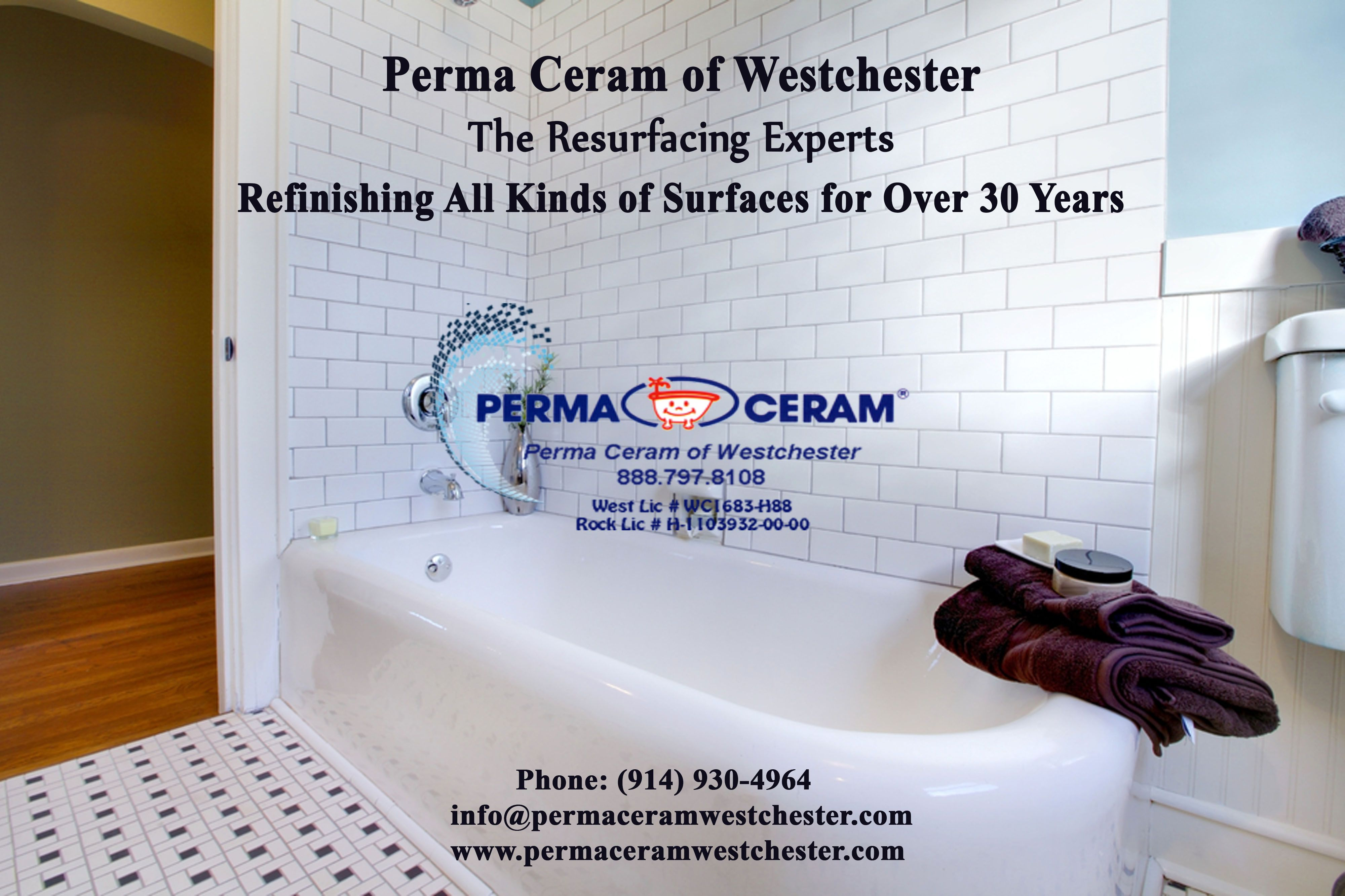 Perma Ceram Of Westchester The Resurfacing Experts Refinishing All